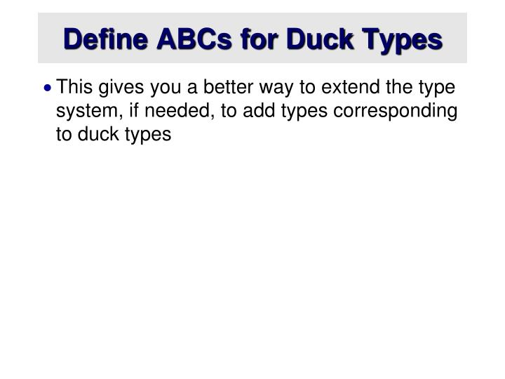 Define ABCs for Duck Types