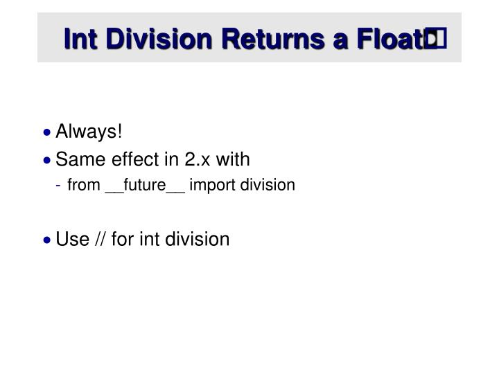 Int Division Returns a Float