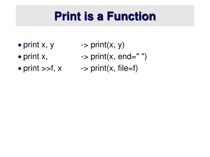 Print is a Function