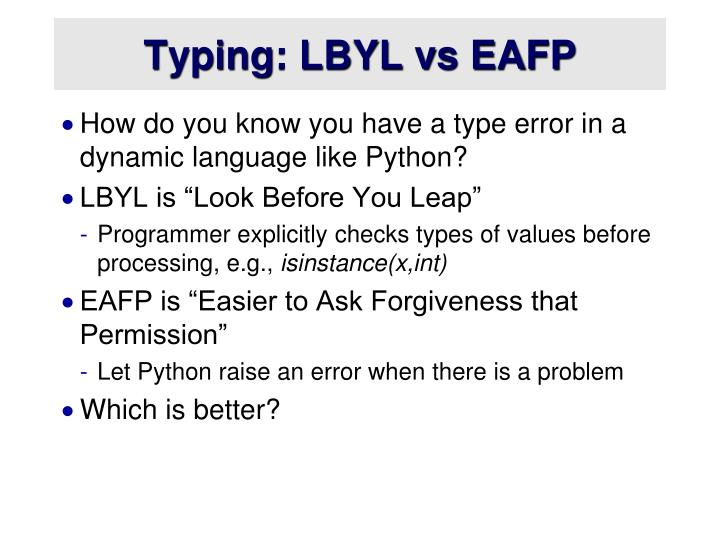 Typing: LBYL vs EAFP