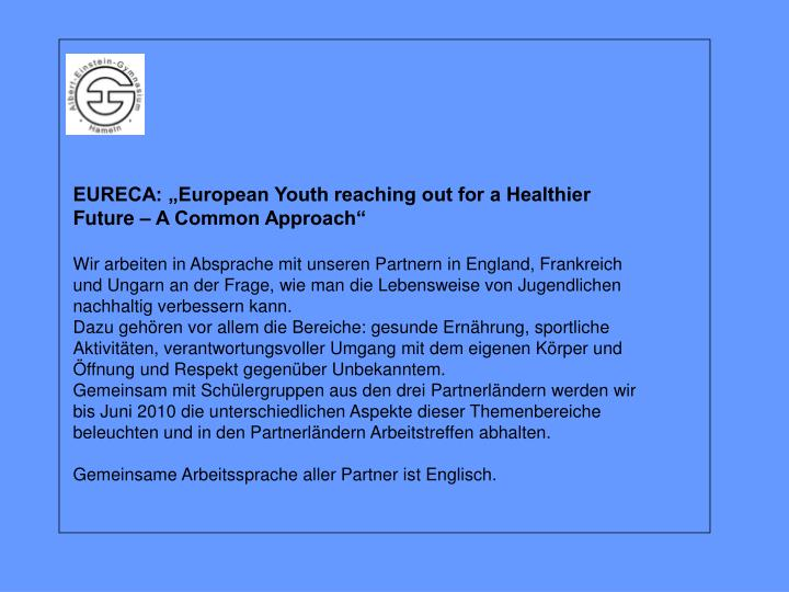"EURECA: ""European Youth reaching out for a Healthier Future – A Common Approach"""