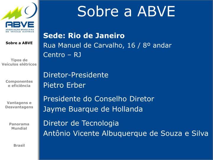 Sede: Rio de Janeiro