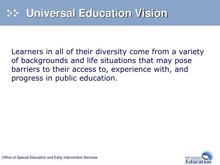 Universal Education Vision