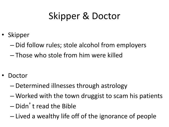 Skipper & Doctor