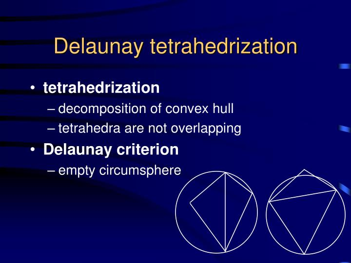 Delaunay tetrahedrization