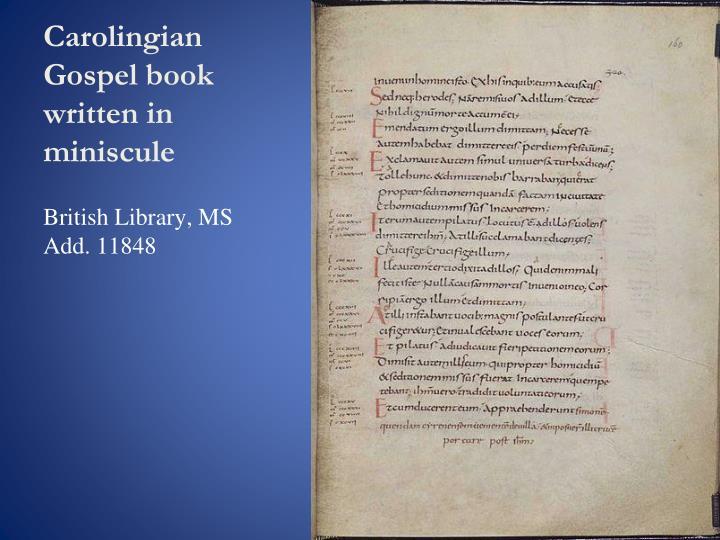Carolingian Gospel book written in miniscule
