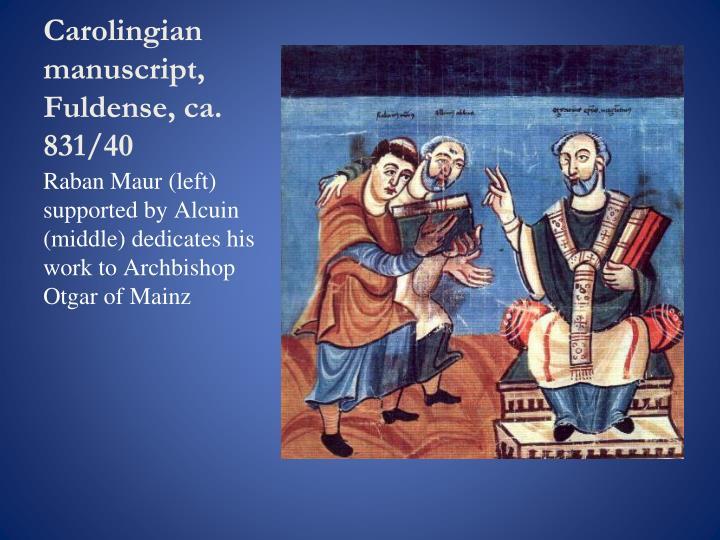 Carolingian manuscript, Fuldense, ca. 831/40