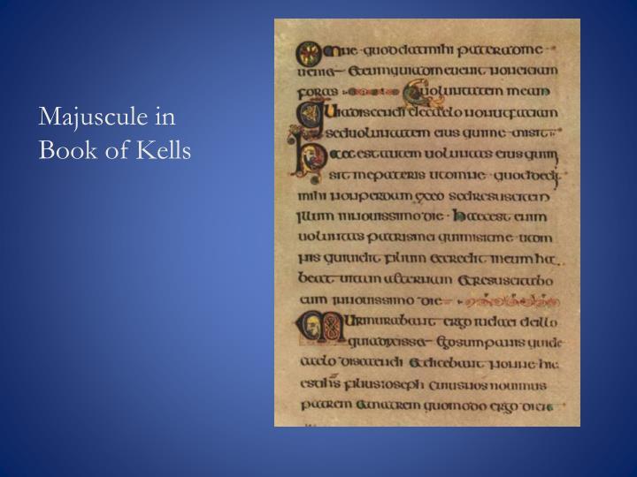 Majuscule in Book of Kells