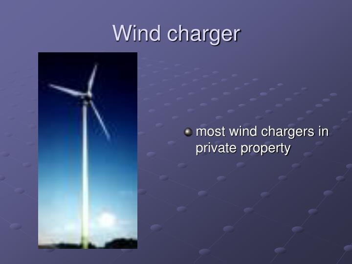 Wind charger