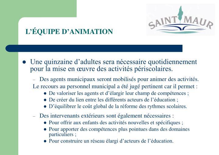 L'ÉQUIPE D'ANIMATION