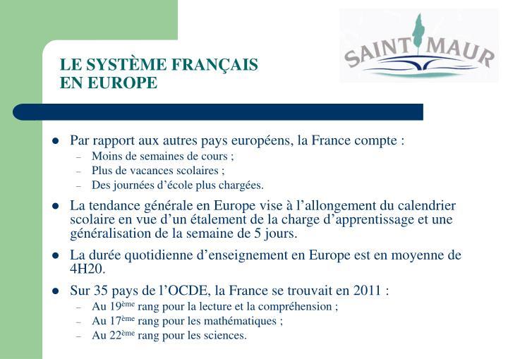 LE SYSTÈME FRANÇAIS