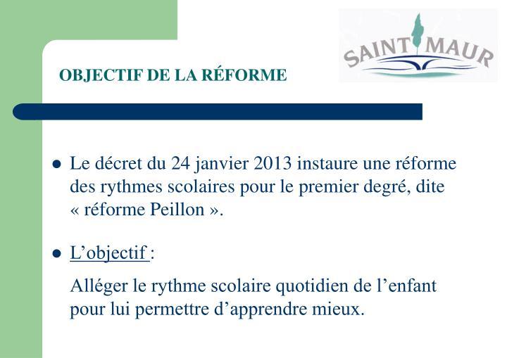 OBJECTIF DE LA RÉFORME