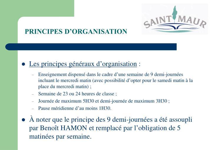 PRINCIPES D'ORGANISATION