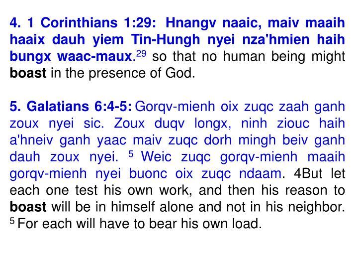 4. 1 Corinthians 1:29: