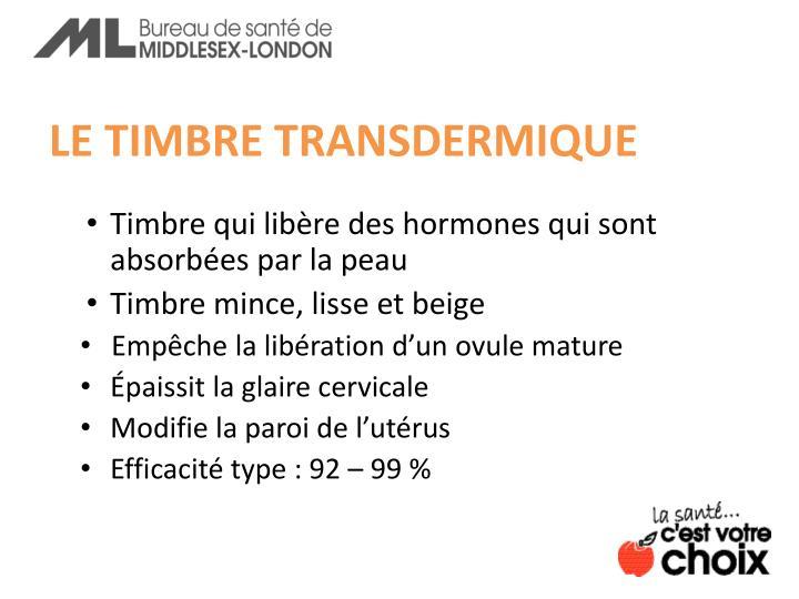 LE TIMBRE TRANSDERMIQUE