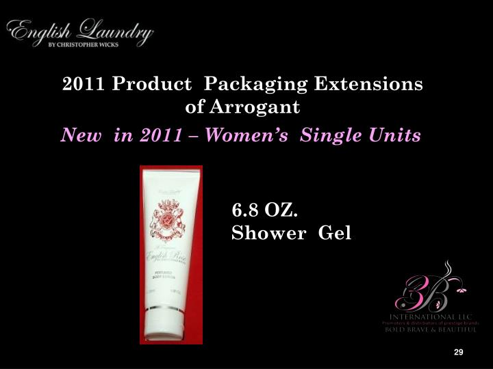 2011 Product  Packaging Extensions of Arrogant