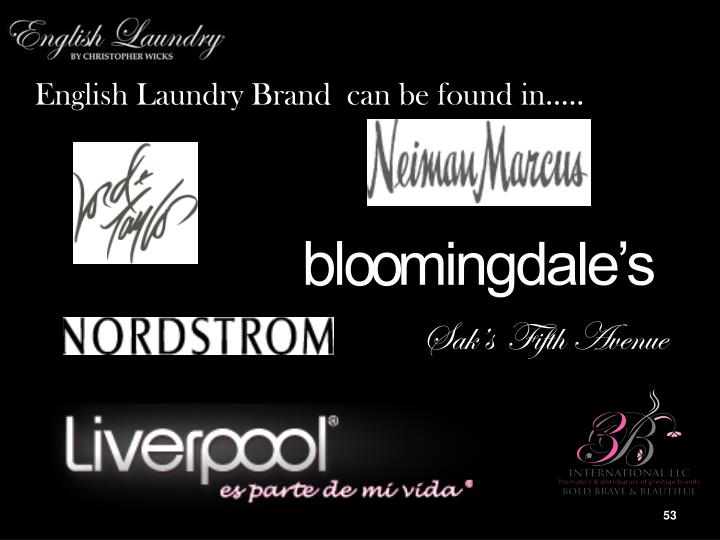 English Laundry Brand  can be found in…..