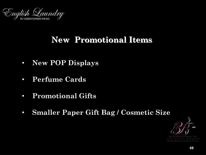 New  Promotional Items