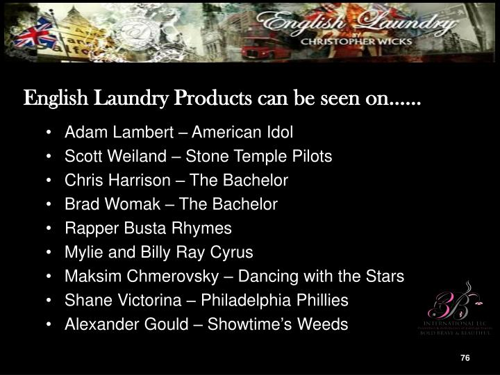 English Laundry Products can be seen on……