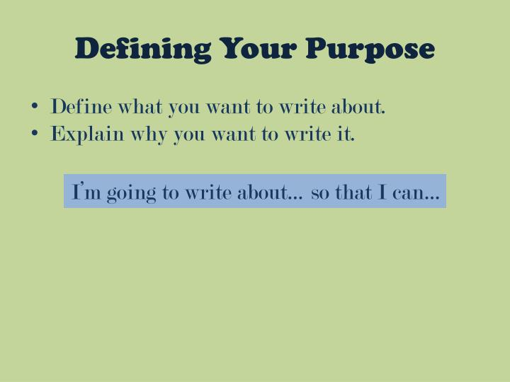 Defining Your Purpose