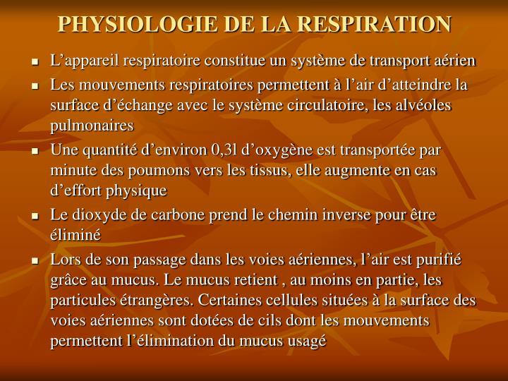 PHYSIOLOGIE DE LA RESPIRATION