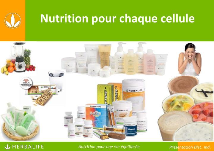 Nutrition pour chaque cellule
