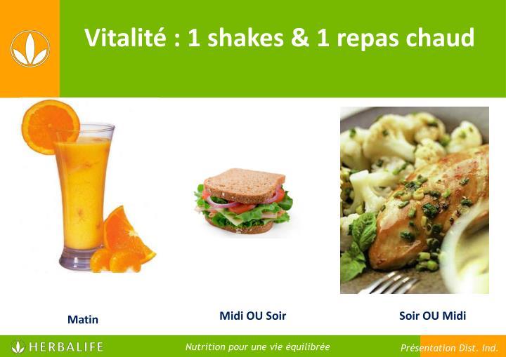 Vitalité : 1 shakes & 1 repas chaud