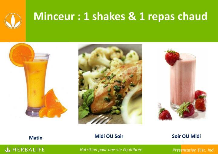 Minceur : 1 shakes & 1 repas chaud