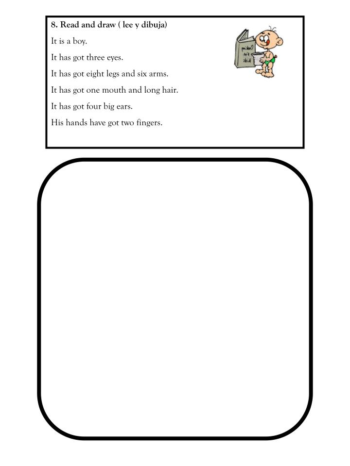 8. Read and draw ( lee y dibuja)