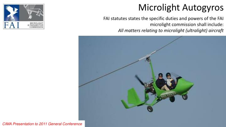 FAI statutes states the specific duties and powers of the FAI microlight commission shall include:
