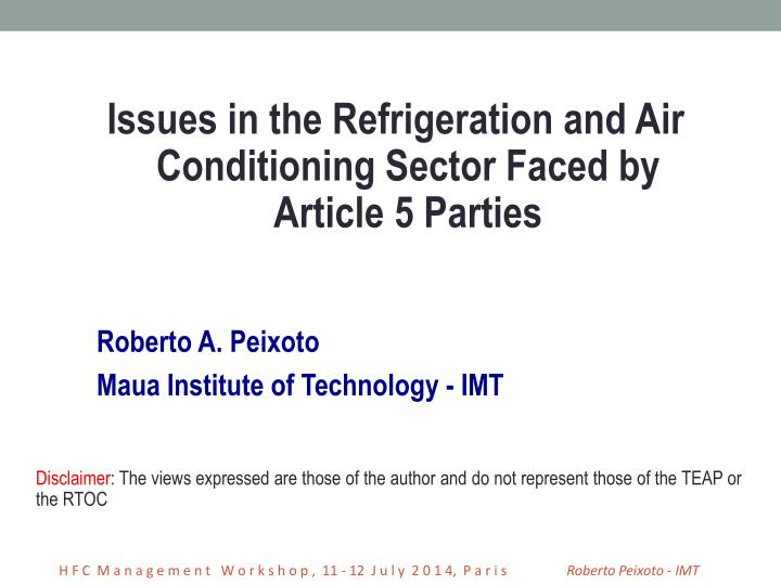 Issues in the Refrigeration and Air Conditioning Sector Faced by Article 5 Parties
