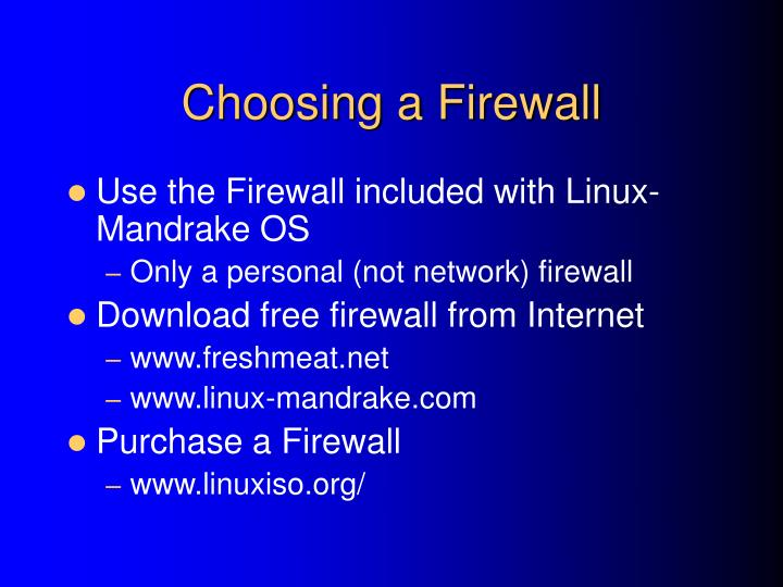 Choosing a Firewall