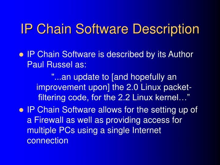 IP Chain Software Description