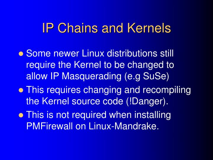 IP Chains and Kernels