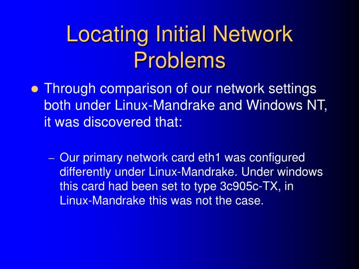 Locating Initial Network Problems