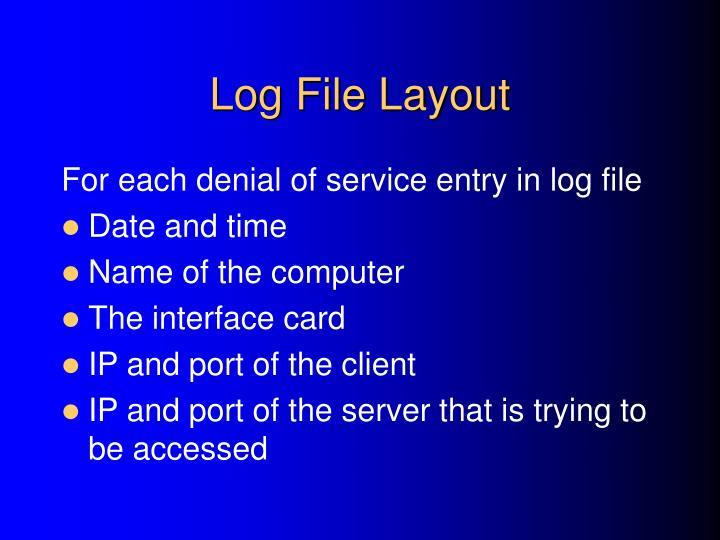 Log File Layout