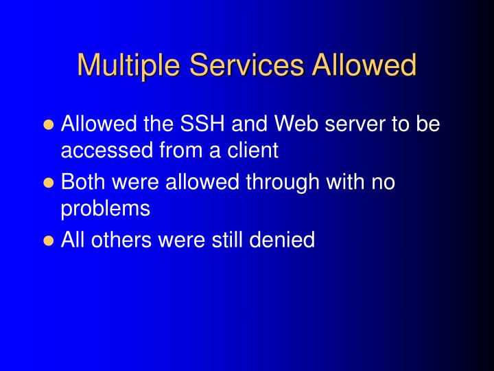 Multiple Services Allowed