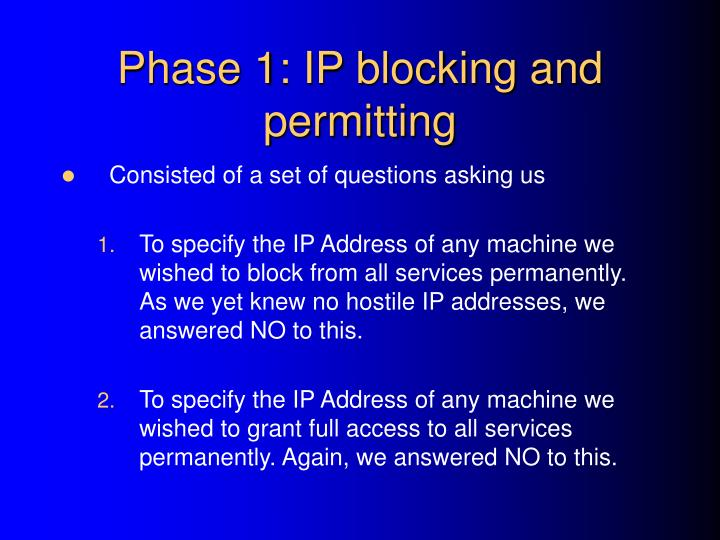 Phase 1: IP blocking and permitting
