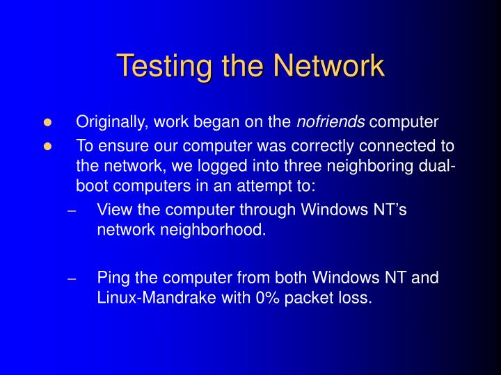 Testing the Network