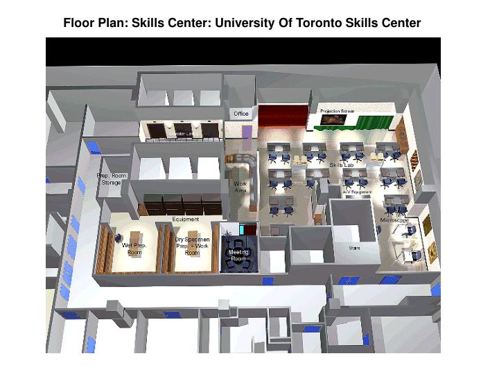 Floor Plan: Skills Center: University Of Toronto Skills Center