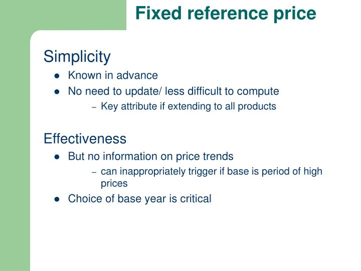 Fixed reference price
