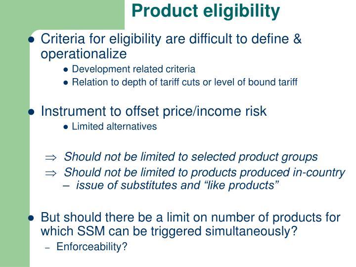 Product eligibility