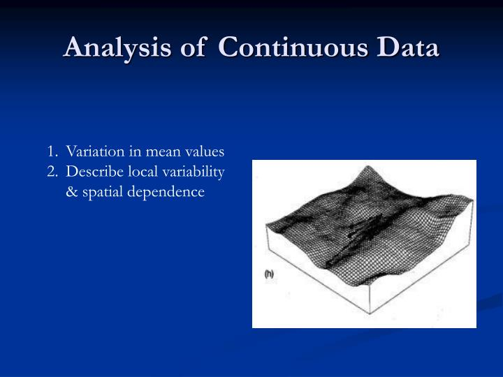 Analysis of Continuous Data