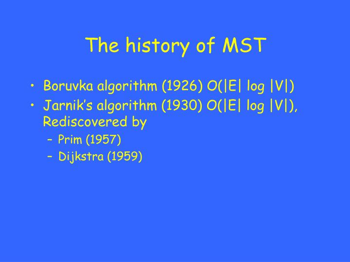 The history of MST