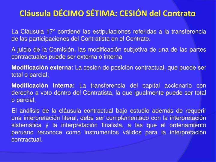Cláusula DÉCIMO SÉTIMA: CESIÓN del Contrato