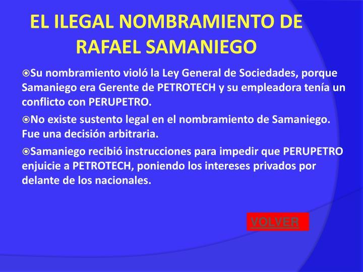 EL ILEGAL NOMBRAMIENTO DE RAFAEL SAMANIEGO