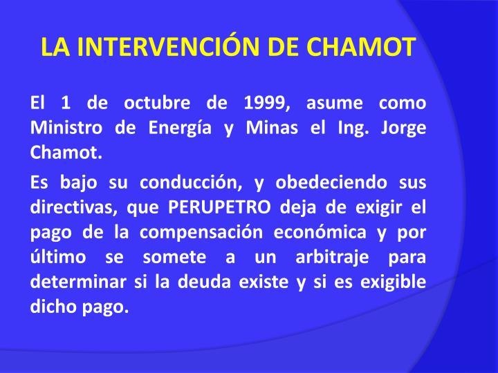 LA INTERVENCIÓN DE CHAMOT