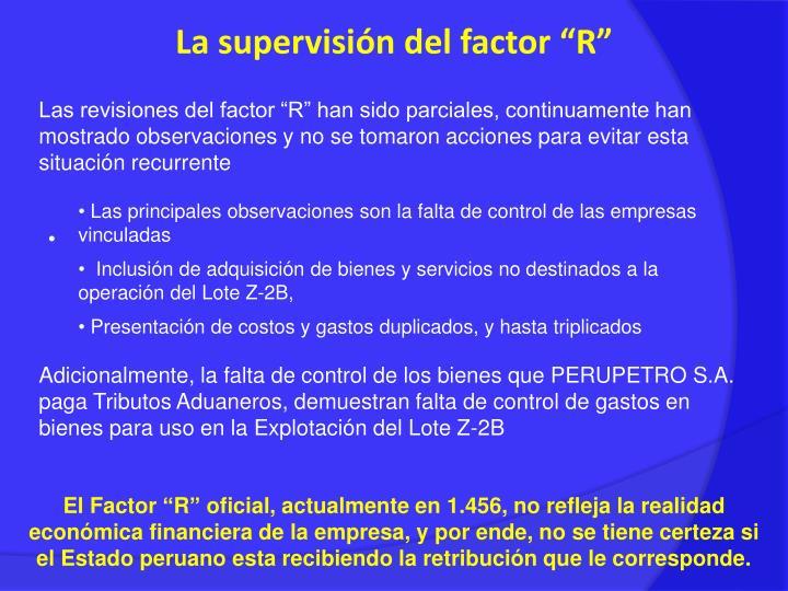 """La supervisión del factor """"R"""""""