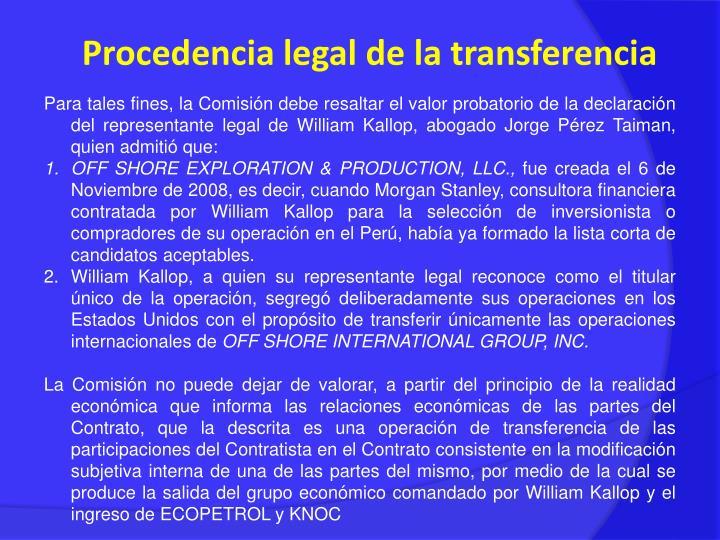 Procedencia legal de la transferencia