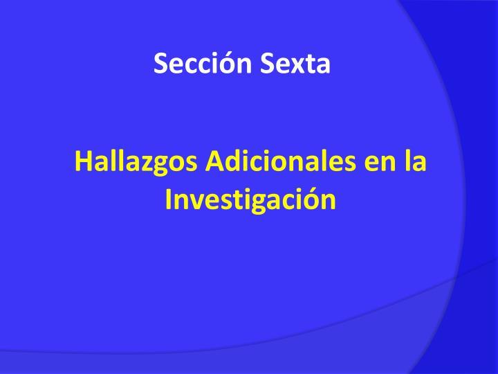 Sección Sexta
